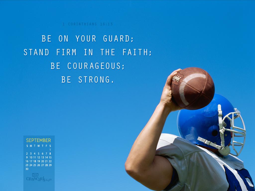 Sept. 2012 - 1 Cor. 16:13