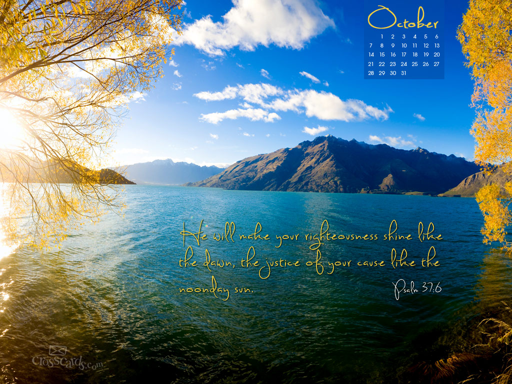 Oct 2012 - Psalm 37:6 - Wallpaper
