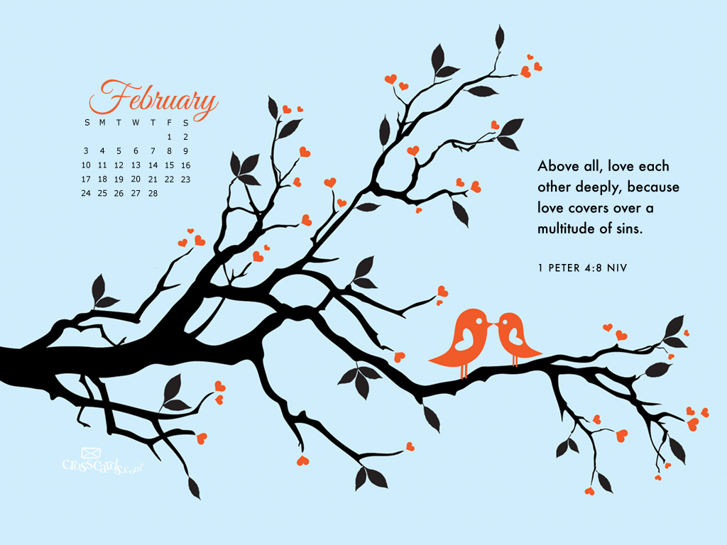Feb 2013 - 1 Peter 4:8 NIV - Wallpaper
