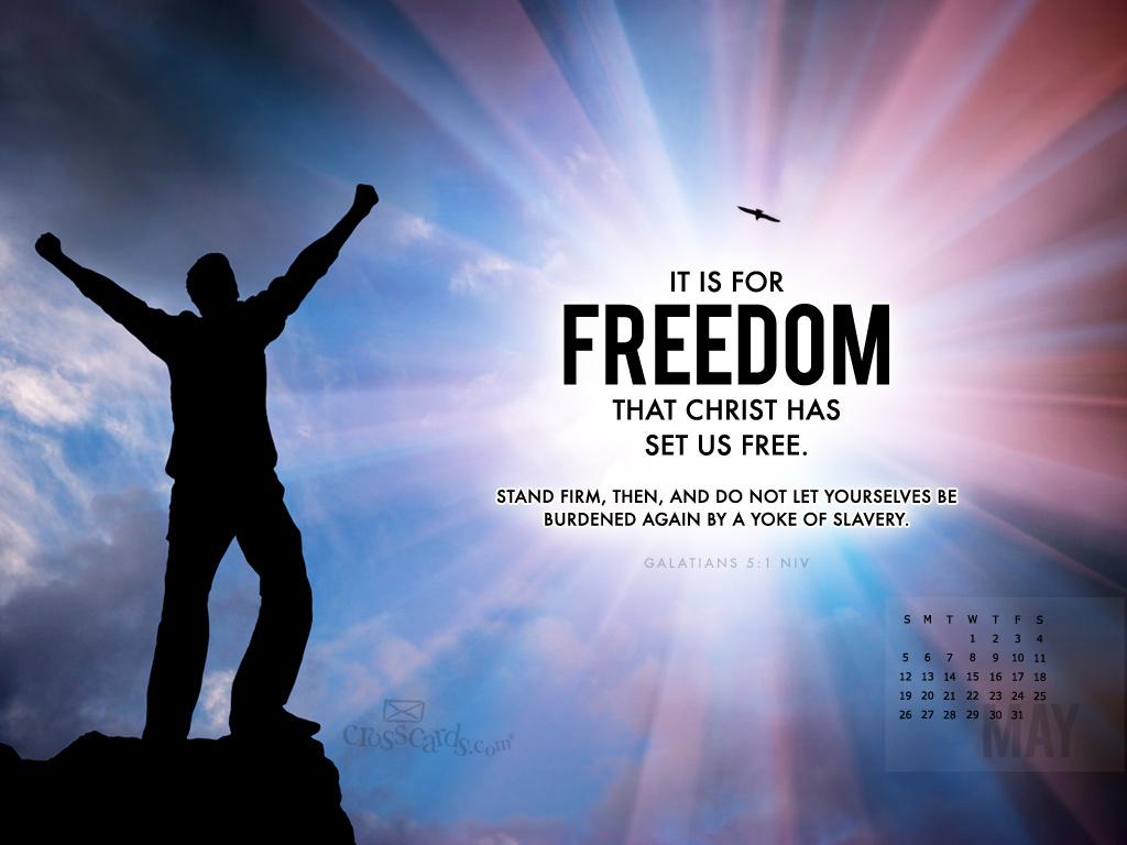 May 2013 - Galatians 5:1 NIV