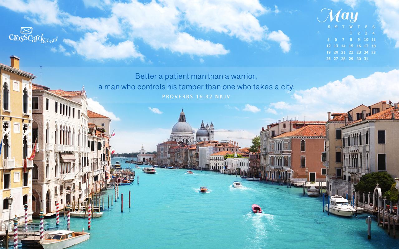 May 2013 - Proverbs 16:32