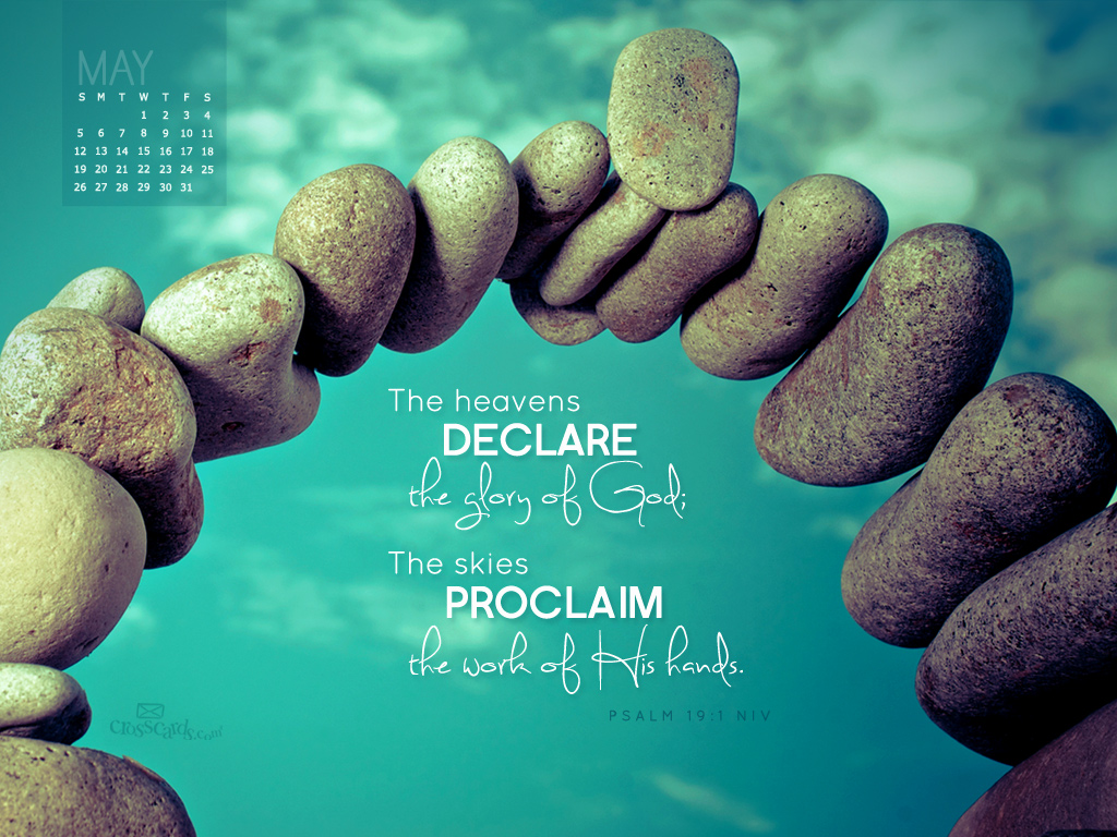 May 2013 - Psalm 19:1 NIV - Wallpaper