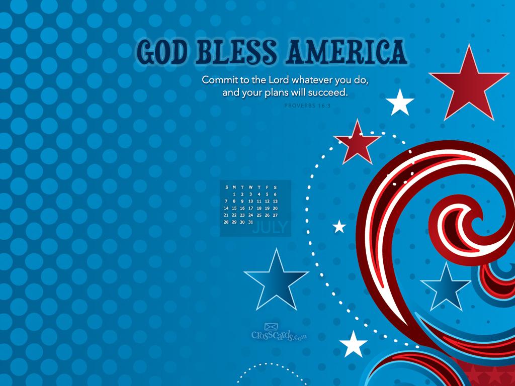 July 2013 - God Bless