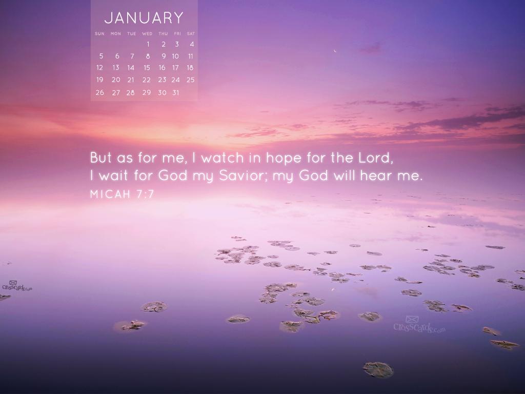 Jan 2014 - Micah 7:7