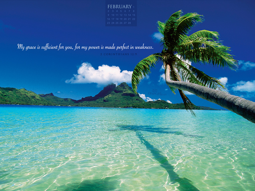 February 2014 - 2 Corinthians 12:9