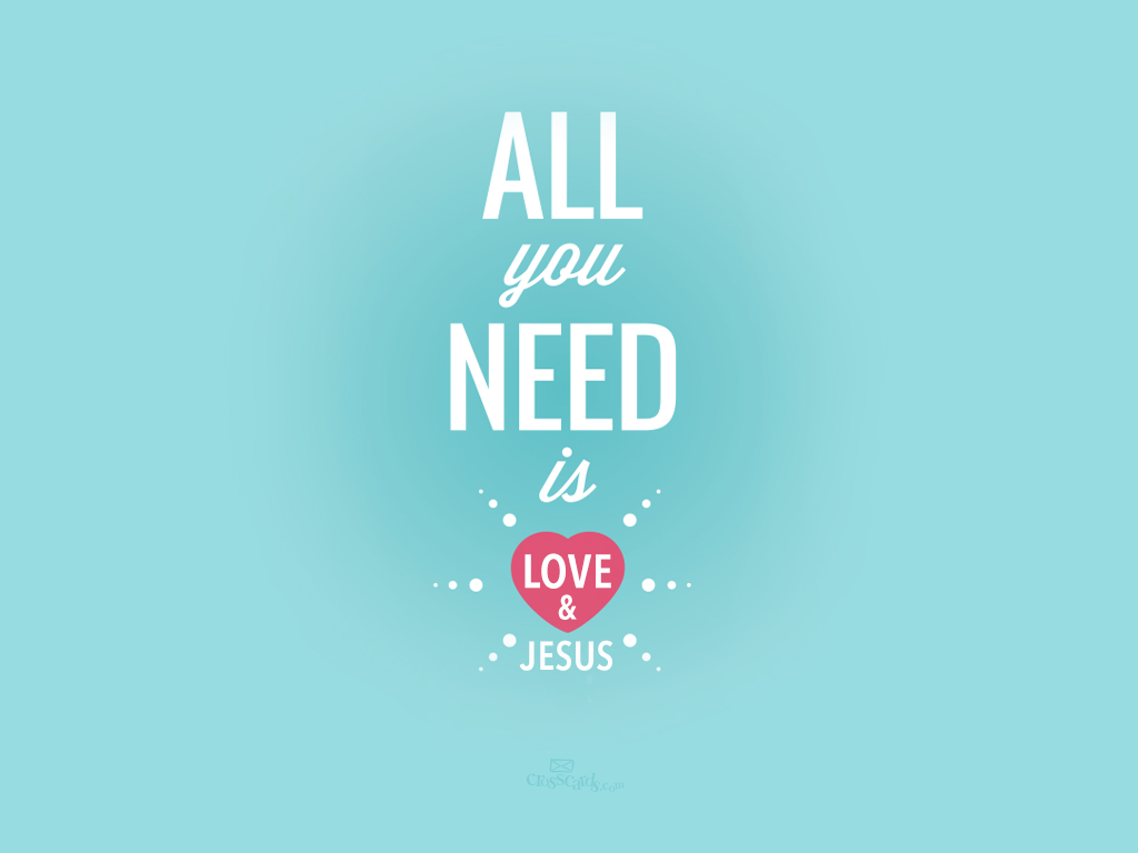 Need Love & Jesus