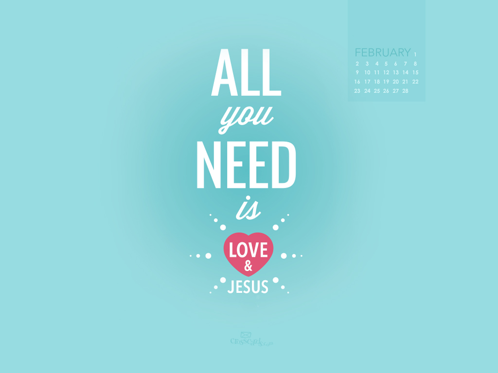 February 2014 - Love and Jesus