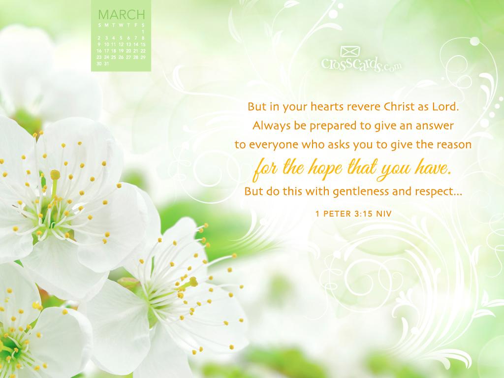March 2014 - 1 Peter 3:15 NIV