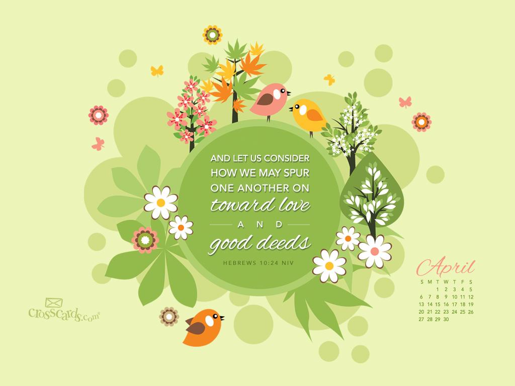 April 2014 - Hebrews 10:24 NIV