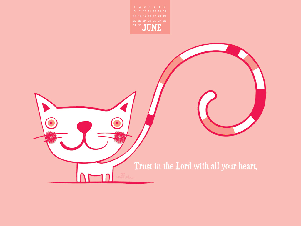 June 2014 - Trust in the Lord