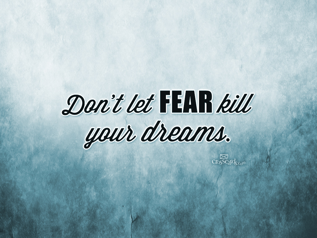 Don't Let Fear