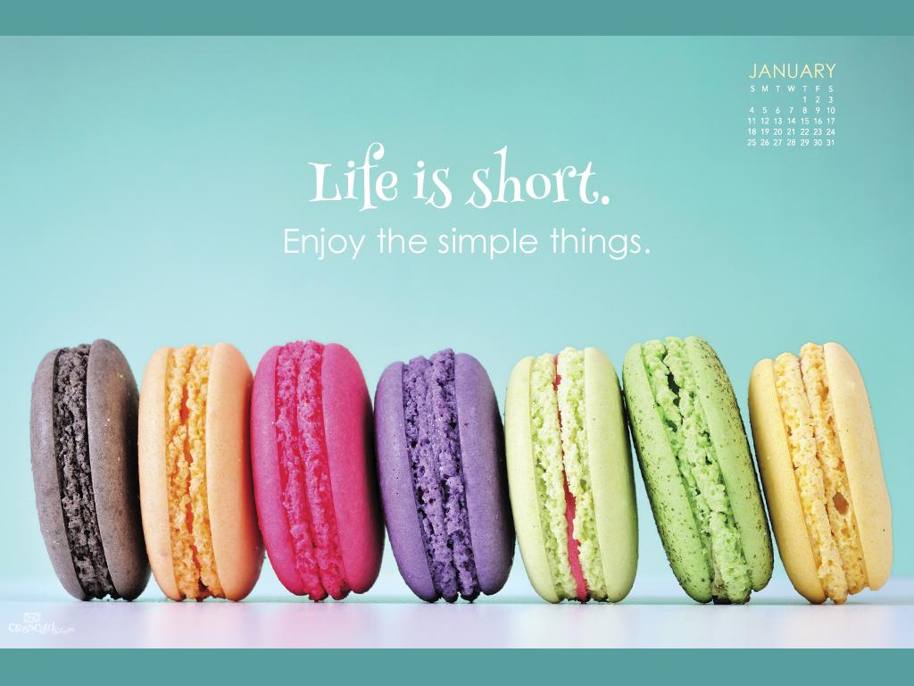 ... - Life is Short Desktop Calendar- Free Monthly Calendars Wallpaper