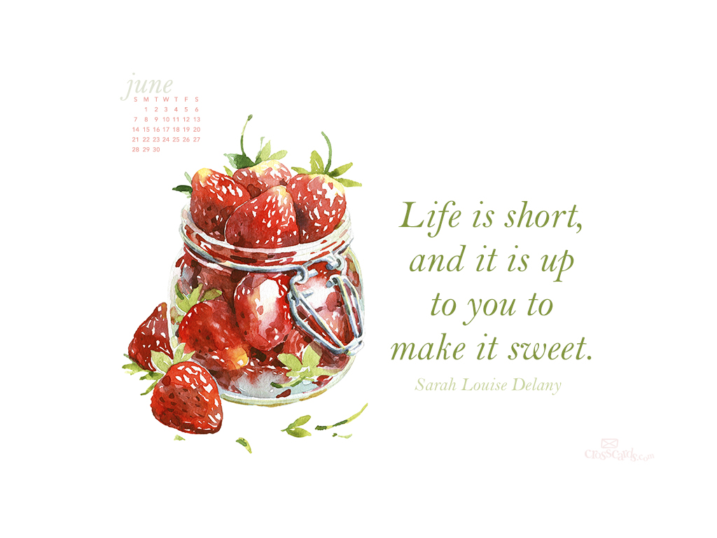 June 2015 - Make Life Sweet - Wallpaper