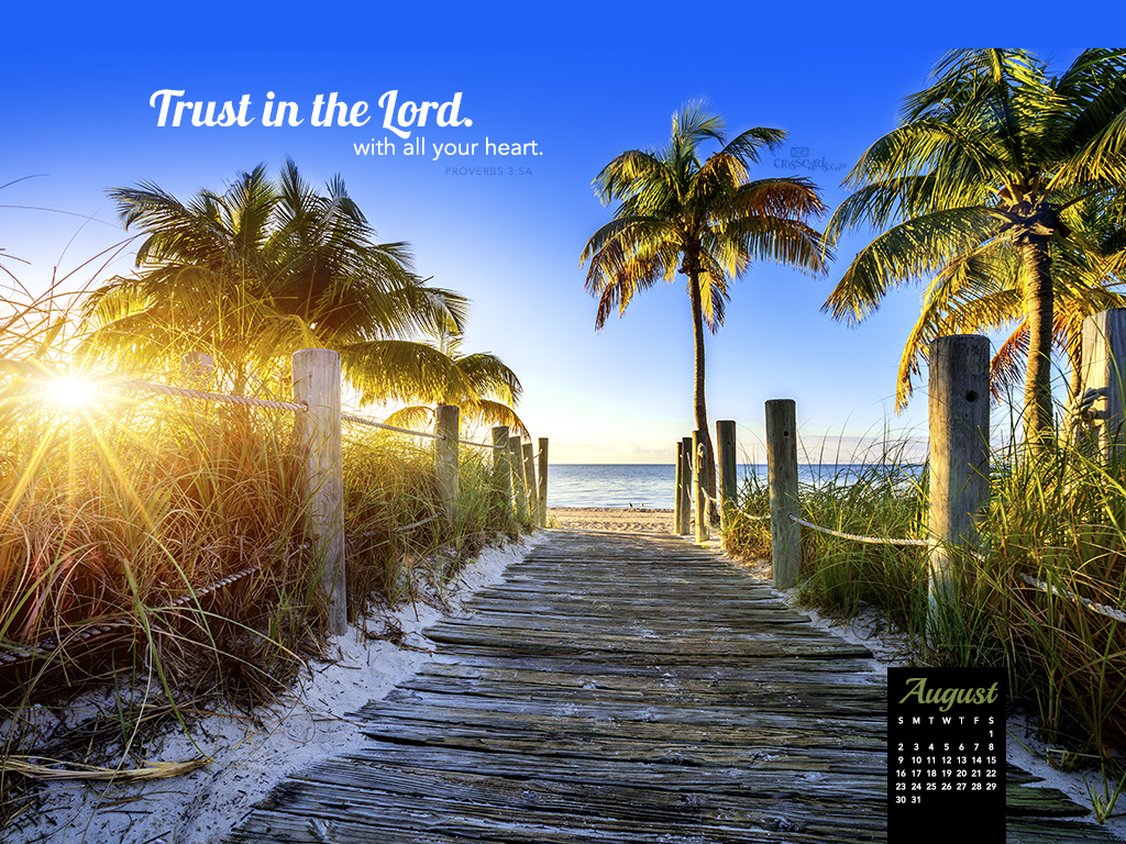 Weekly Calendar Wallpaper : August trust in the lord desktop calendar free