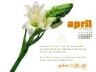 April 2010 - John 11:25-26