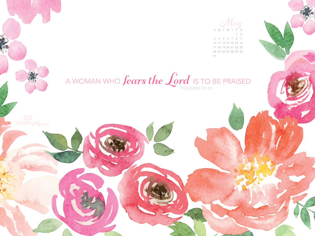 May 2015 - Proverbs 31:30 - Wallpaper