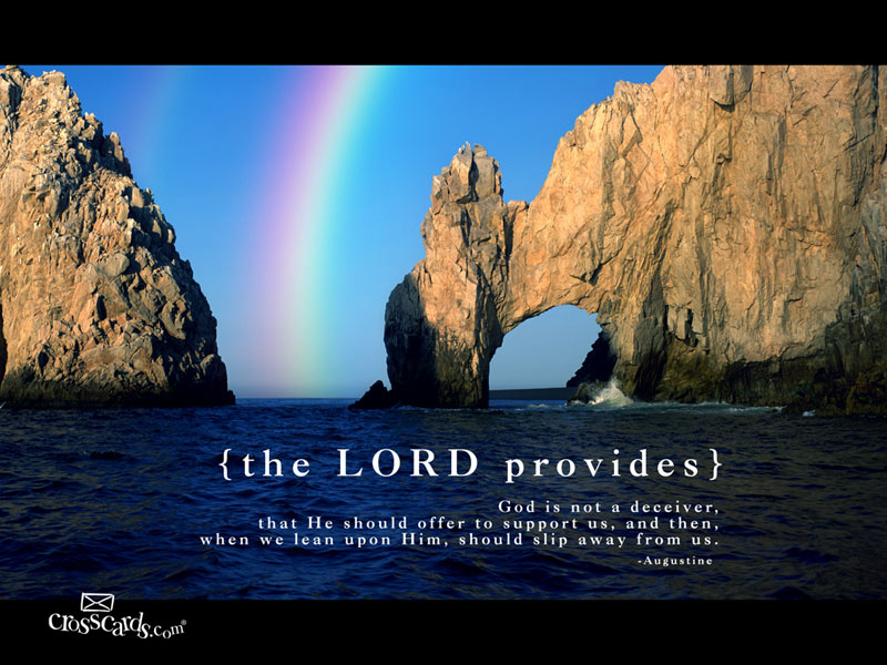 I will go I will do the thing the Lord commands. I know the Lord provides a
