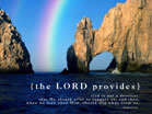 The Lord Provides - Wallpaper