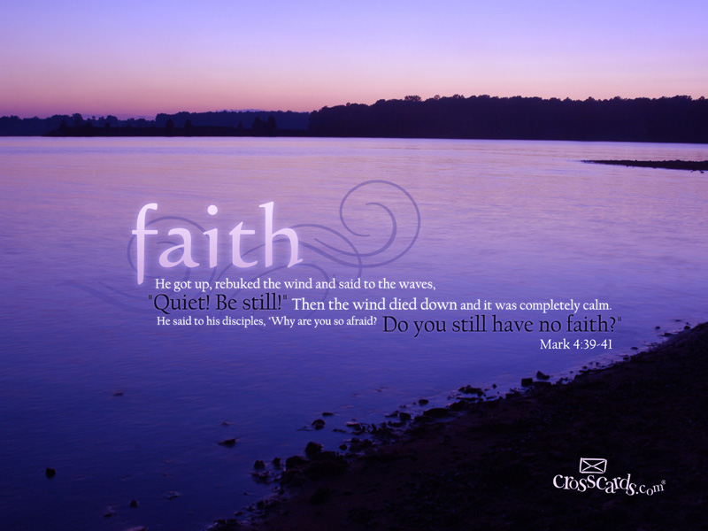 Faith - Mark 4:39-41 Desktop Wallpaper - Free Scripture Verses