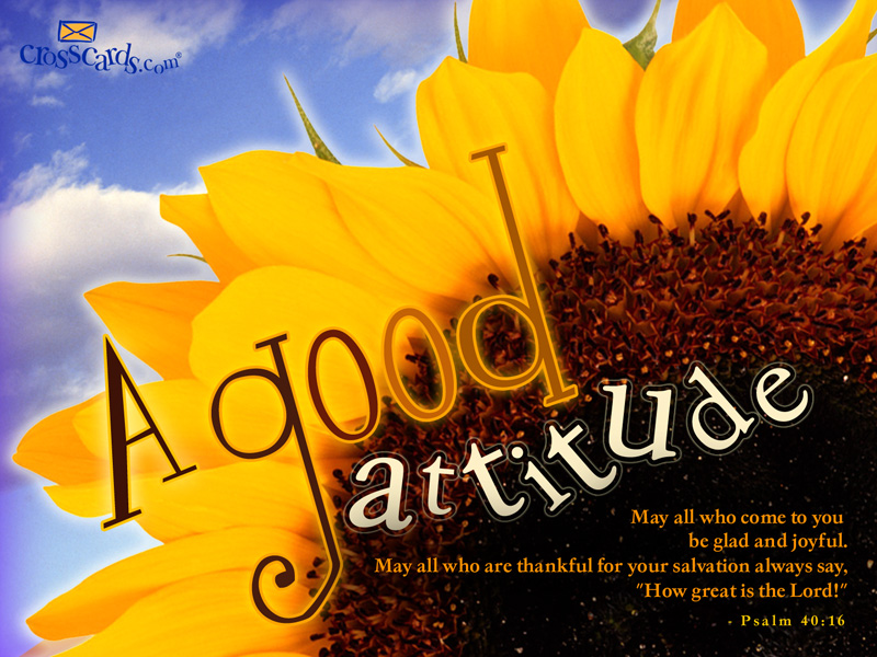 Good Attitude Wallpaper
