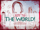 Joy to the World - Wallpaper