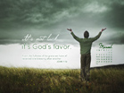 March 2013 - God's Favor - Wallpaper