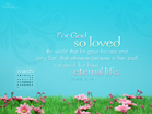 March 2013 - John 3:16 - Wallpaper