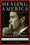 Sen. Bill Frist Works to Heal America