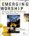 Create a Worship Gathering for Emerging Generations
