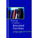 Raise Your Children Well in a Blended Family