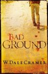 "Coarse Characters, Smooth Style in ""Bad Ground"""