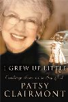 "The Cross & the Pen:  Patsy Clairmont's ""I Grew Up Little"""
