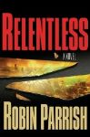 """Relentless"" Thriller Keeps Up a Tornadic Pace"
