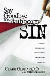"Author Advises Readers to ""Say Goodbye to Stubborn Sin"""