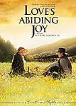 "Fourth in Popular Series, ""Love's Abiding Joy"" Now on DVD"