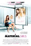 """Material Girls"" Is Ridiculous to the Extreme"
