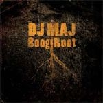 "DJ Maj Bridges the Culture Gap on Fourth Disc, ""BoogieRoot"""