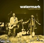 "Watermark Wraps Up Eight-Year Career With ""Grateful People"""