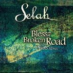 "Selah and Guest Artists Collaborate on ""Broken Road"""