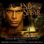 """End of the Spear"" Soundtrack an Emotional Listen"