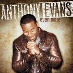 Anthony Evans Steps into the Spotlight on Soulful Debut