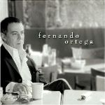 Fernando Ortega's Self-Titled Effort a Self-Revelation