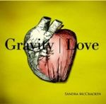 """Gravity/Love"" Showcases Beautiful Songwriting Talents"