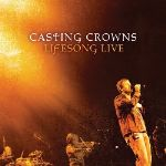 "Casting Crowns Brings Concert Experience to Fans on ""Live"""