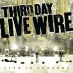 """Live Wire"" a Curiously Understated DVD from Third Day"