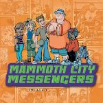 """Mammoth City Messengers Volume I"" - Music Review"