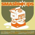 """Smash Ups""  - Music Review"