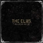 "The Elms Bring More Rock to ""The Chess Hotel"""