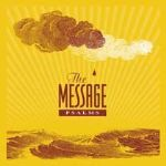 """Songs of Biblical Proportions Found in """"The Message: Psalms"""""""
