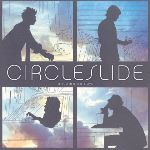 "Like The Choir, Circleslide Rocks Solid on ""Uncommon"" Debut"